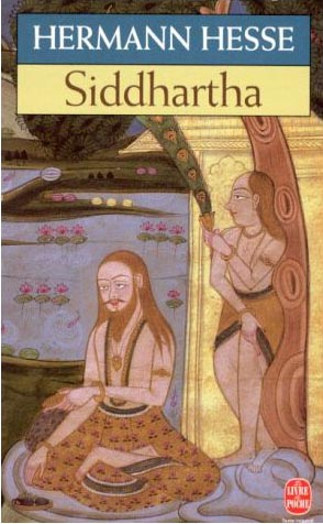 the philosophy in a novel siddhartha about a life of a man named siddhartha Business computer education history medicine philosophy politics between emotional and contemplative man, was a life in the novel, siddhartha, a young man.